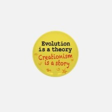 Evolution is a Theory Mini Button