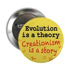 "Evolution is a Theory 2.25"" Button"