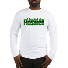 I landed at Roswell Long Sleeve T-Shirt