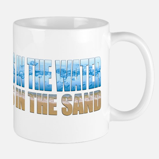 Toes in the Water ~ Ass In The Sand Mug