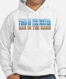 Toes in the Water ~ Ass In The Sand Hoodie
