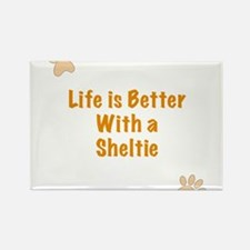 Life is better with a Sheltie Rectangle Magnet