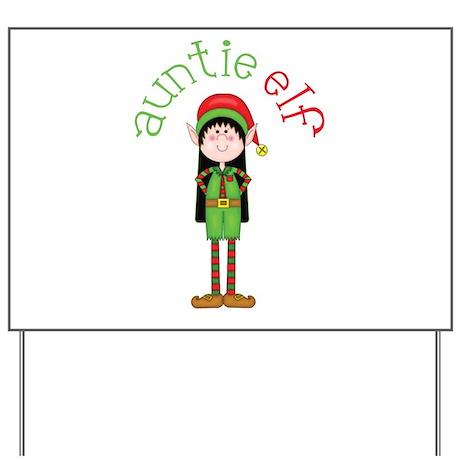 Auntie Christmas Elf Yard Sign