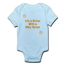 Life is better with a Silky Terrier Infant Bodysui