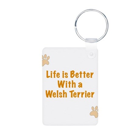 Life is better with a Welsh Terrier Aluminum Photo