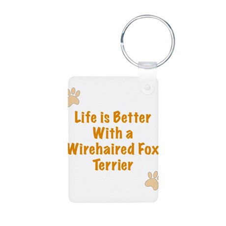 Life is better with a Wirehaired Fox Terrier Alumi