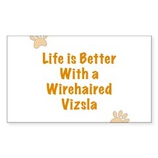 Life is better with a Wirehaired Vizsla Decal