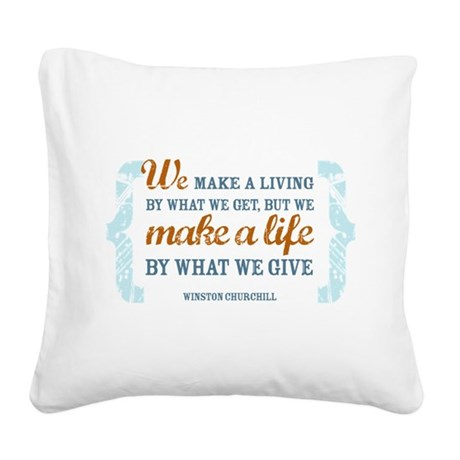 Make a Life Square Canvas Pillow