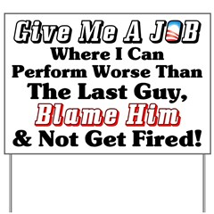 """Blame Obama"" Yard Sign"