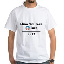 Show 'Em Your O Face T-Shirt