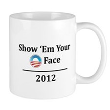 """""""Show 'Em Your O Face"""" Mug"""