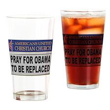 OBAMA PRAYER Drinking Glass