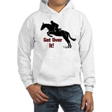 Get Over It! Horse Jumper Hoodie