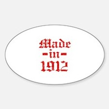 Made In 1912 Sticker (Oval)