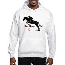Get Over It! Horse Jumper Hoodie
