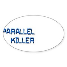 PaRaLLeL KiLLeR Decal