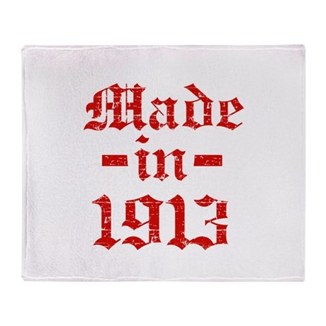 Made In 1913 Throw Blanket