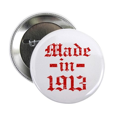 """Made In 1913 2.25"""" Button (100 pack)"""