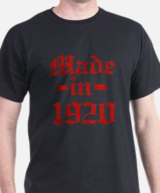 Made In 1920 T-Shirt