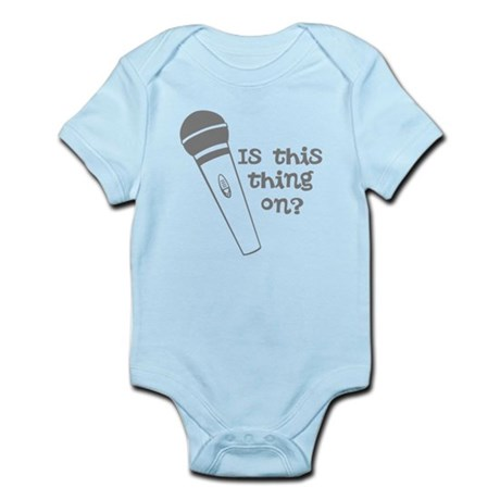 is this thing on Infant Bodysuit