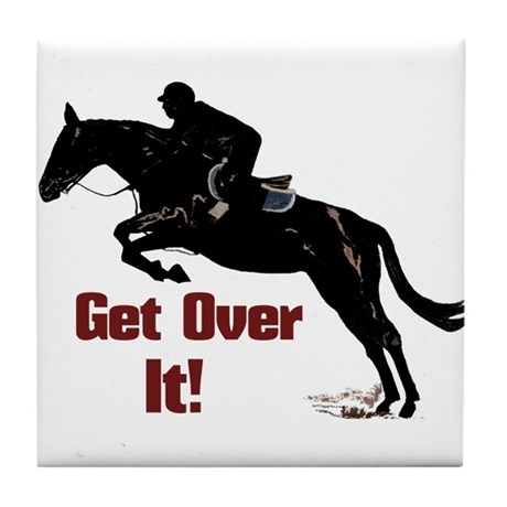 Get Over It! Horse Jumper Tile Coaster