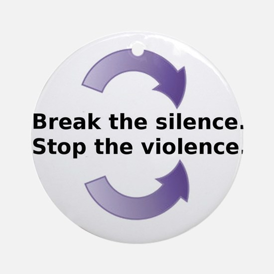 Break the silence Ornament (Round)