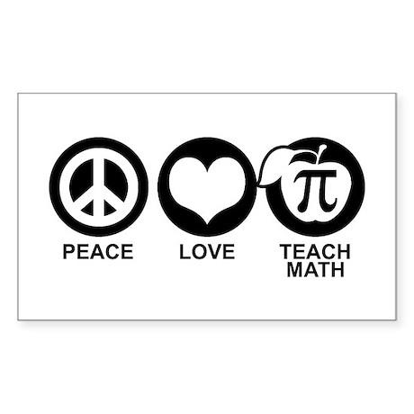 Peace Love Teach Math Sticker (Rectangle)
