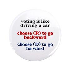 "Democrat Voting/Driving 3.5"" Button"