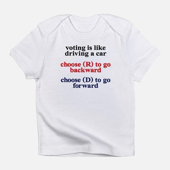 Democrat Voting/Driving Infant T-Shirt