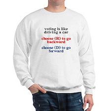 Democrat Voting/Driving Sweatshirt