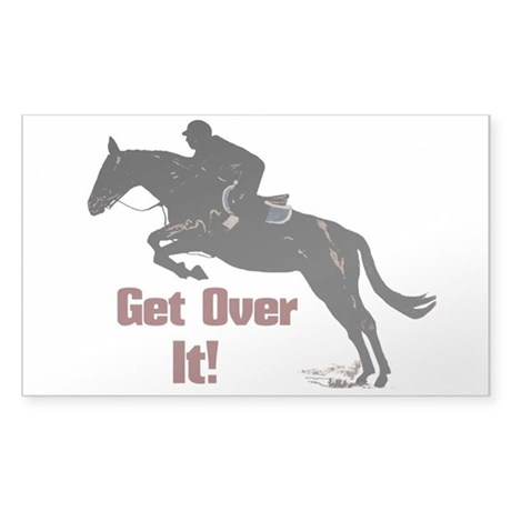 Get Over It! Horse Jumper Sticker (Rectangle)