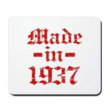 Made In 1937 Mousepad