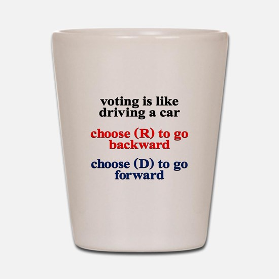 Democrat Voting/Driving Shot Glass