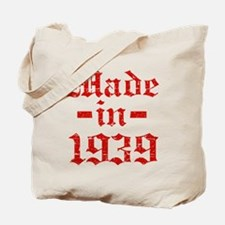 Made In 1939 Tote Bag