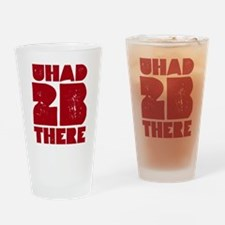 you had to be there Drinking Glass