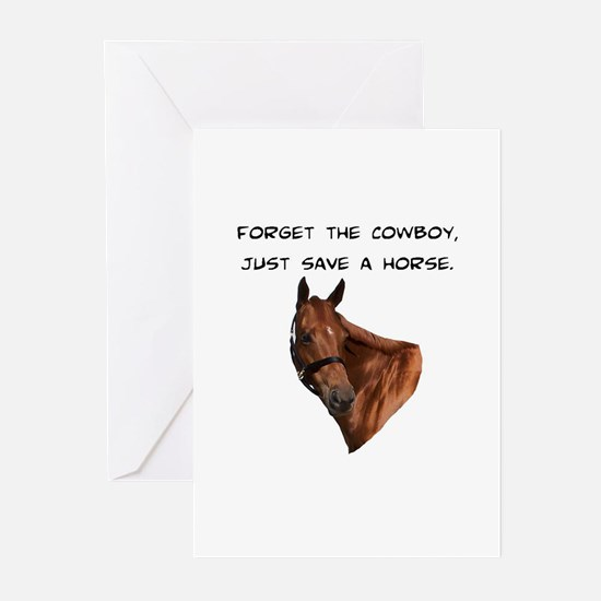 Forget Cowboy Save Horse Greeting Cards (Package o