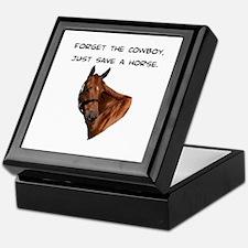 Forget Cowboy Save Horse Keepsake Box