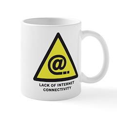 Lack Of Internet Connectivity Mugs