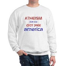 Idiot Free America Sweatshirt