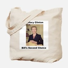 Hillary Clinton, Bill's Second Choice Tote Bag