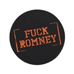 "Fuck Romney Stamp 3.5"" Button"