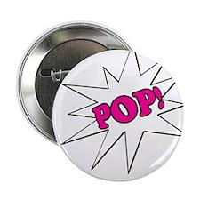 """Pink Pop 2.25"""" Button"""