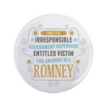 "Irresponsible Entitled 3.5"" Button (100 pack)"