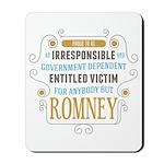 Irresponsible Entitled Mousepad