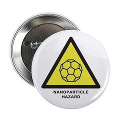 """Nanoparticle Hazard 2.25"""" Button"""