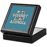 Mitt Romney is an Asshole Keepsake Box