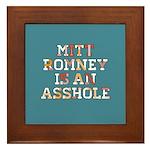 Mitt Romney is an Asshole Framed Tile