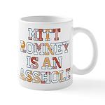 Mitt Romney is an Asshole Mug