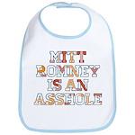Mitt Romney is an Asshole Bib