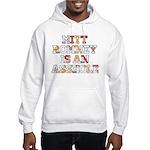 Mitt Romney is an Asshole Hooded Sweatshirt